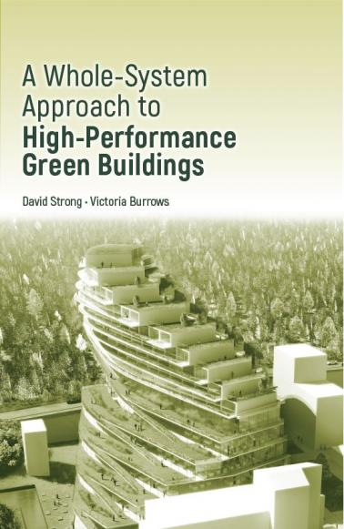 A whole System Approach to High Performance Green Buildings Strong